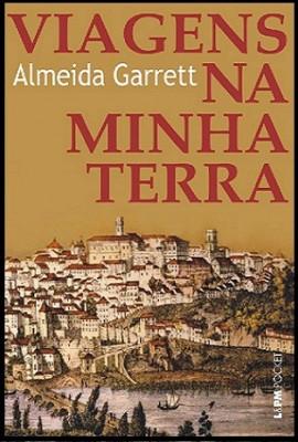Viagens na Minha Terra – Almeida Garrett, Resumo, Características Livro