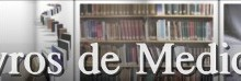 Livros de Medicina – Onde Comprar, Dicas para Estudantes