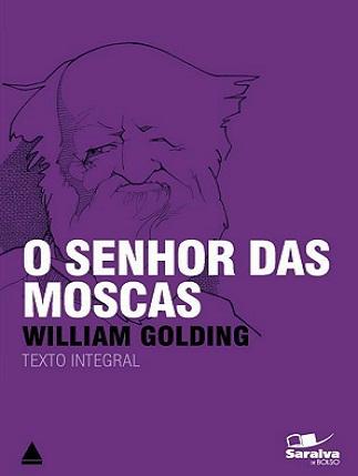 O Senhor das Moscas, Willian Golding – Análise do Homem, Sociedade, Valores
