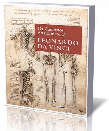 """Livro """"Os Cadernos Anatômicos de Leonardo da Vinci"""""""